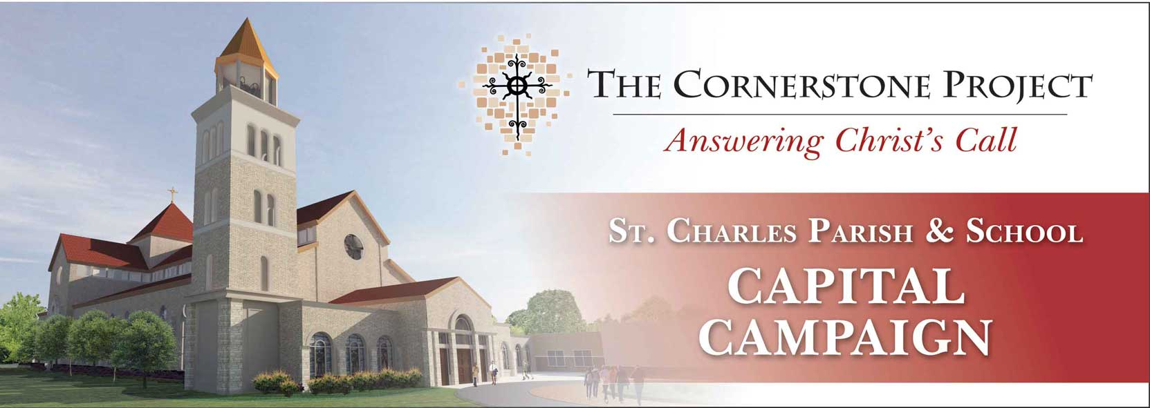 St. Charles Capital Campaign 2016 - The Cornerstone Project
